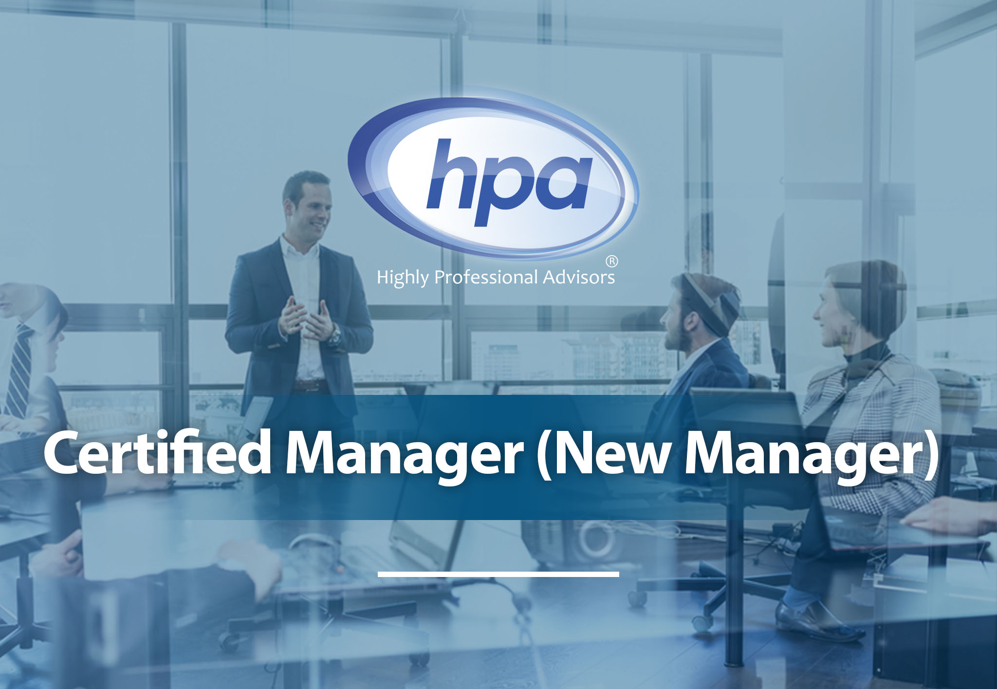 Certified Manager (New Manager)